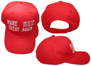 Make Dixie Great Again Hats! Buy local from our Ministry at Dixieland Rd